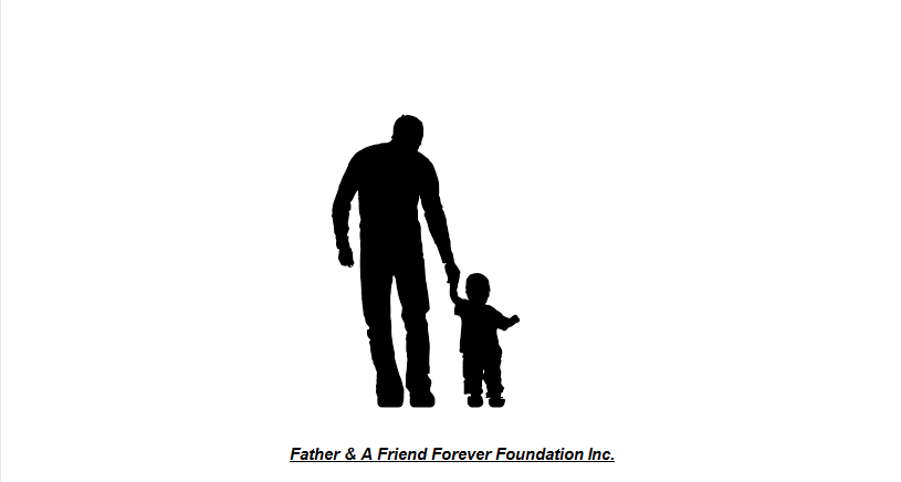 Father & A Friend Forever Foundation Inc.